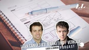 Lean Canvas Parte 3/3: Marketing e Finanças (Custos/Receitas) - Marketing Podcast